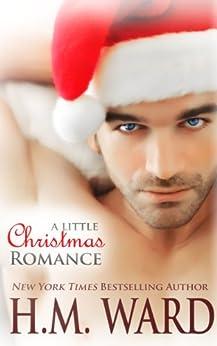 [H.M. Ward]のA Little Christmas Romance (English Edition)