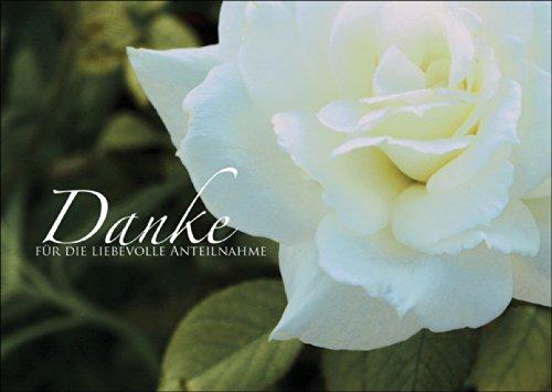 Danke für die liebevolle Anteilnahme - Dankeskarte Trauer Trauerkarte Danksagung Kondolenzkarte Beileid Grußkarte mit Rose • Dankeskarte Dankeschön Karte mit Umschlag für die Anteilnahme nach Trauerfeier