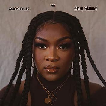 Dark Skinned