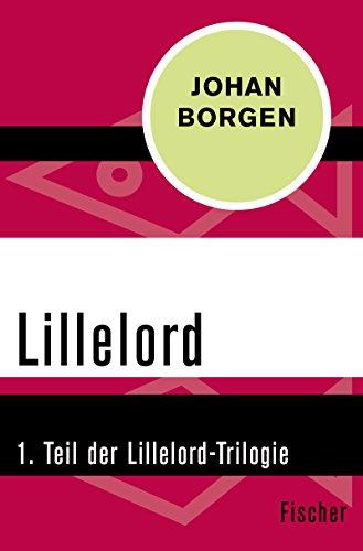 Lillelord: 1. Teil der Lillelord-Trilogie