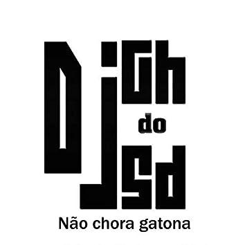 Não Chora Gatona