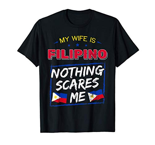 My Wife Is Filipino Republic Of The Philippines Roots Flag T-Shirt