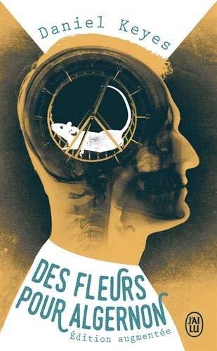 Des fleurs pour Algernon by Daniel Keyes(2012-08-29)