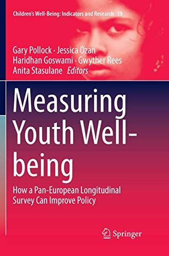 Measuring Youth Well-being: How a Pan-European Longitudinal Survey Can Improve Policy: 19