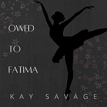 Owed to Fatima