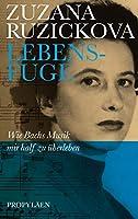 Lebensfuge: Wie Bachs Musik mir half zu ueberleben