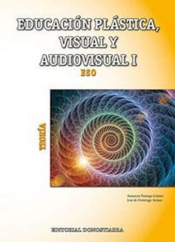 Educación Plástica, Visual y Audiovisual I - Teoría - 9788470635045