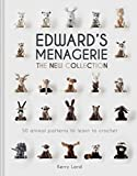 EDWARDS MENAGERIE THE NEW COLL: 50 Animal Patterns to Learn to Crochet: 4