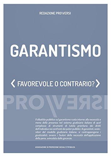 Garantismo: Favorevole o contrario? (Italian Edition)