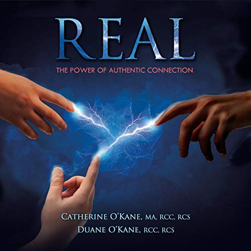Real - The Power of Authentic Connection audiobook cover art