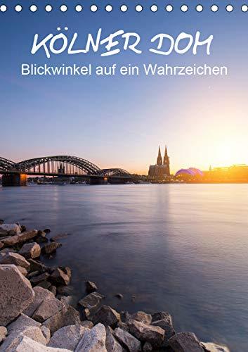 Kölner Dom - Blickwinkel auf ein Wahrzeichen (Tischkalender 2021 DIN A5 hoch)