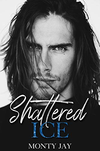 Shattered Ice (Fury Book 3) by [Monty  Jay ]