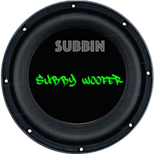 Subby Woofer