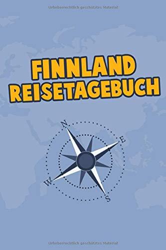 Finnland Reisetagebuch: Dein Reise Begleiter für den Finnland Urlaub. Reisetagebuch und Notizbuch zum Ausfüllen, Bilder einkleben und selber Gestalten ... und Logbuch für die schönsten Erinnerungen