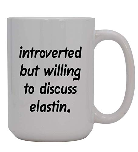 Introverted But Willing To Discuss Elastin - 15oz Ceramic White Coffee Mug Cup, Light Blue