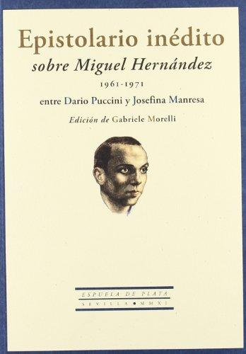 Epistolario Inedito Sobre Miguel: Edición de Gabriele Morelli (Otros títulos)