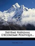 Systeme National D'Economie Politique. - Nabu Press - 27/03/2012