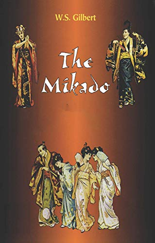 The Mikado: (Annotated Edition) (English Edition)
