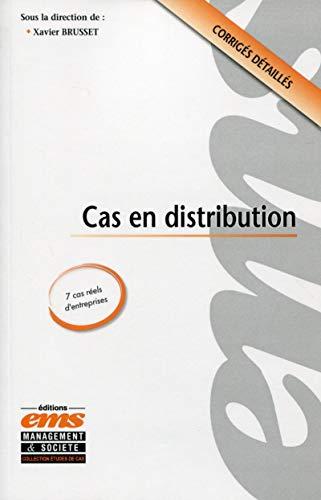 Cas en distribution: 7 cas réels d'entreprises. Corrigés détaillés.