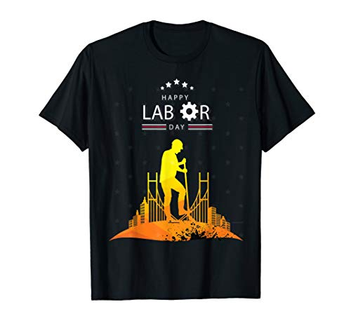 Celebrate Happy Union Labor Day - Worker & Employees Gift T-Shirt