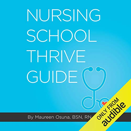 Nursing School Thrive Guide cover art