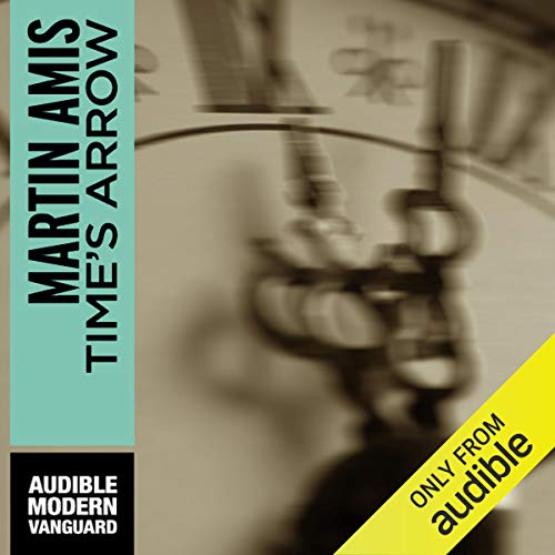 Time's Arrow Audiobook By Martin Amis cover art
