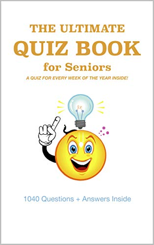 The Ultimate Quiz Book for Seniors (English Edition)