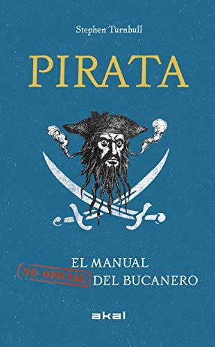 Pirata. El manual (no oficial) del bucanero: 17 (Viajando al Pasado)