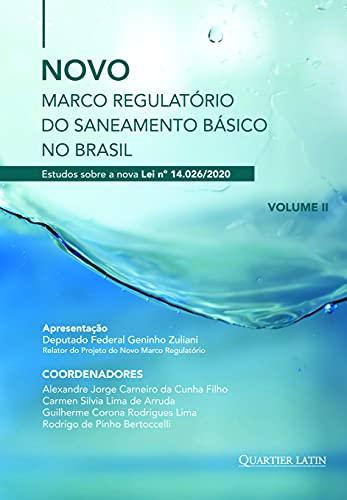 Novo Marco Regulatório do Saneamento Básico no Brasil; Estudos sobre a nova Lei nº 14.026/2020; Volume 2