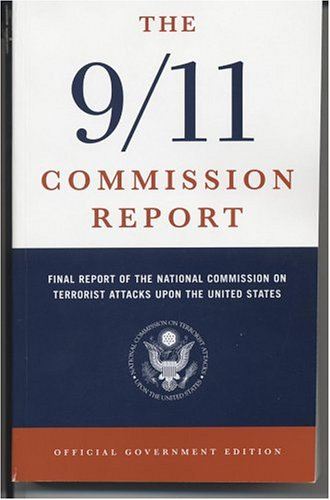 The 9/11 Commission Report: Final Report Of The National Commission On Terrorist Attacks Upon The United States : Official Government Editionの詳細を見る