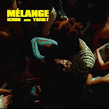 + Mélange