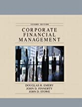 Corporate Financial Management, Second Edition