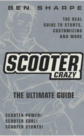 Scooter Crazy!