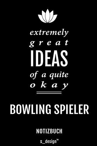 Notizbuch für Bowling Spieler: Originelle Geschenk-Idee [120 Seiten liniertes blanko Papier]