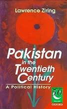 Pakistan in the Twentieth Century: A Political History (Jubilee Series)
