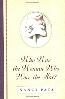Who Was the Woman Who Wore the Hat?