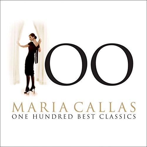 Maria Callas - 100 Best Classics