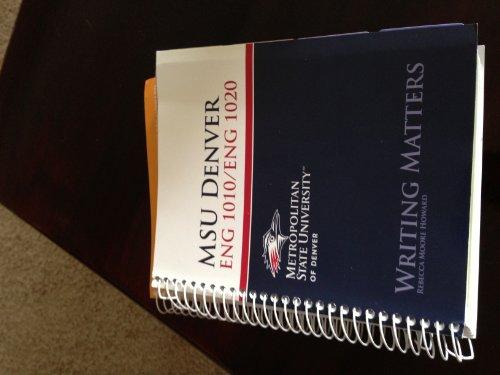MSU Denver Eng 1010/1020 Writing Matters Rebecca Moore Howard