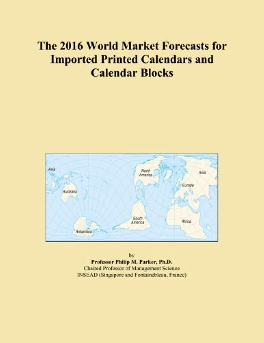 ほとんどない集中的な憂慮すべきThe 2016 World Market Forecasts for Imported Printed Calendars and Calendar Blocks