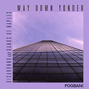 Way Down Yonder