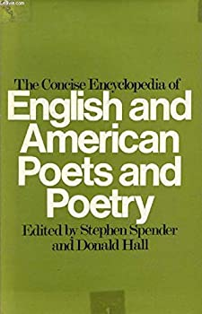 The concise encyclopedia of English and American poets and poetry; 0090988108 Book Cover