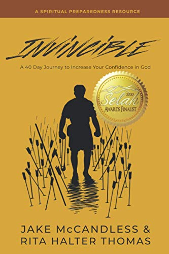 Invincible: A 40-Day Journey to Increase Your Confidence in God