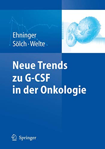 Neue Trends zu G-CSF in der Onkologie