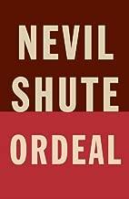 nevil shute ordeal