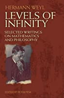 Levels of Infinity: Selected Writings on Mathematics and Philosophy (Dover Books on Mathematics)