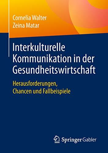 4120hdP2SgL - Interkulturelle Kommunikation in der Gesundheitswirtschaft: Herausforderungen, Chancen und Fallbeisp