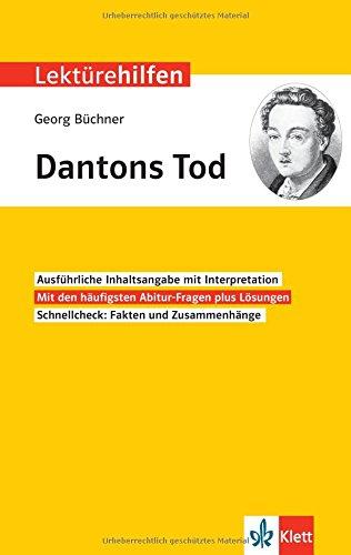 Klett Lektürehilfen Georg Büchner, Dantons Tod: Interpretationshilfe für Oberstufe und Abitur