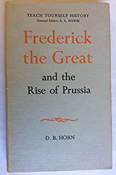 Frederick the Great and the Rise of Prussia - Book  of the Men and Their Times