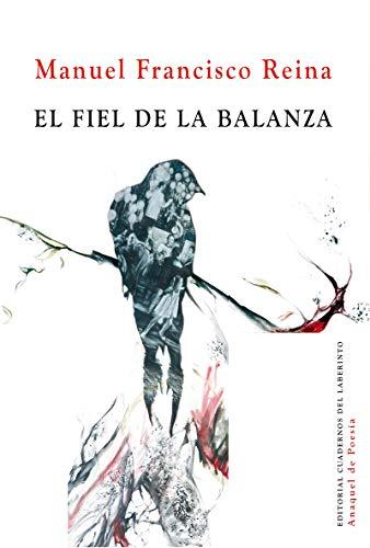 El fiel de la balanza: 105 (Anaquel de Poesía)