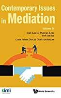 Contemporary Issues in Mediation